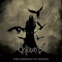 Uhtcearu — For Darkness To Subside (2017)