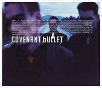 Covenant — Bullet (2002)