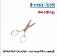 Head-Less — Friendship (2000)