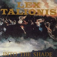 Lex Talionis — Into The Shade (1994)