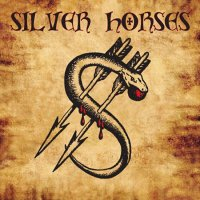 Silver Horses - Silver Horses