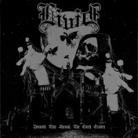 Livid — Beneath This Shroud, The Earth Erodes (2017)