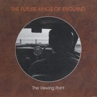 The Future Kings Of England-The Viewing Point
