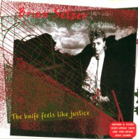 Brian Setzer-The Knife Feels Like Justice