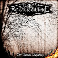 Relentless Existence-The Ultimate Supremacy [Instrumental]