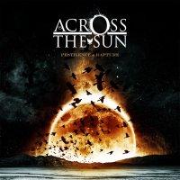 Across The Sun-Pestilence & Rapture