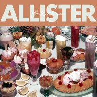 Allister-Guilty Pleasures