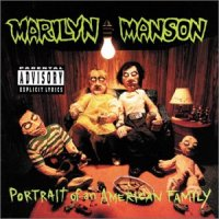 Marilyn Manson-Portrait Of An American Family