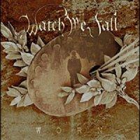 Watch Me Fall-Worn