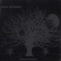 Black Mayonnaise — Unseen Collaborator (2008)