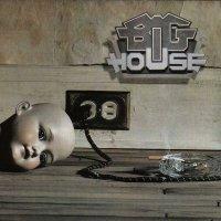 Big House-Big House