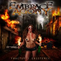 Embrace Agony-Fractured Existence