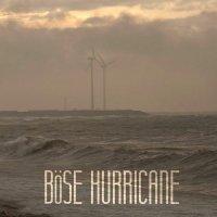 Böse-Hurricane