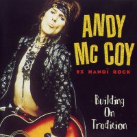 Andy McCoy-Building On Tradition