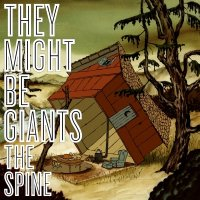 They Might Be Giants-The Spine