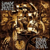 Napalm Death-Time Waits For No Slave [Special Edition]