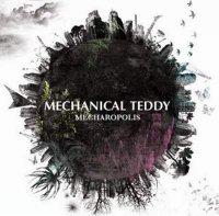 Mechanical Teddy-Mecharopolis