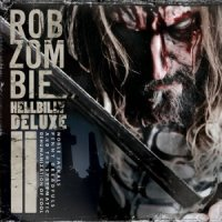 Rob Zombie-Hellbilly Deluxe 2 (Reissue)