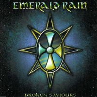 Emerald Rain — Broken Saviours (Japanese Edition) (1997)