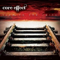 Core Effect-Tied To The Rails