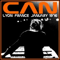 Can — Lyon, France January (Bootleg) (1976)