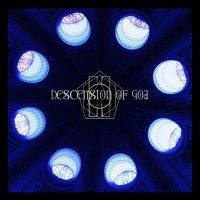 Descension Of God-Descension Of God