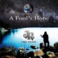 JME Redd — A Fool\'s Hope (2017)