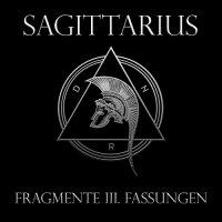 Sagittarius — Fragmente III: Fassungen (2013)