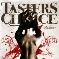 Taster\'s Choice — The Rebirth (2009)