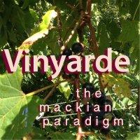 Mackian Paradigm — Vinyarde (2017)