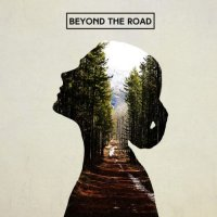 Beyond The Road-Beyond The Road
