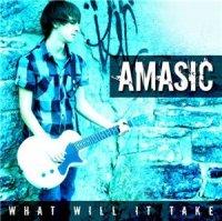 Amasic-What Will It Take