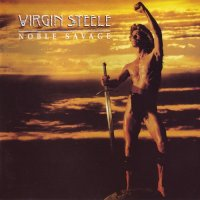 Virgin Steele-Noble Savage [Remastered 1996]