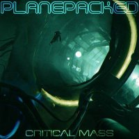 Planepacked — Critical Mass (2017)