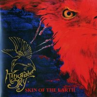Kingfisher Sky — Skin Of The Earth (2010)