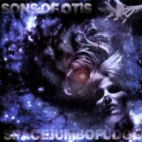 Sons of Otis-Spacejumbofudge