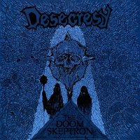 Desecresy — The Doom Skeptron (2012)
