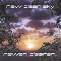 New Clear Sky-Newer, Clearer...