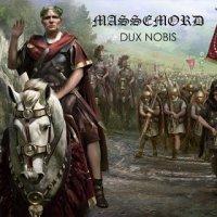 Massemord — Dux Nobis (2015)