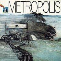 Metropolis — Metropolis (1974)