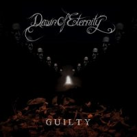 Dawn Of Eternity-Guilty (Deluxe Edition)