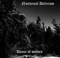 Nocturnal Delirium-Dance Of Wolves
