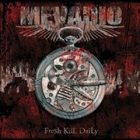 Mevadio-Fresh. Kill. Daily.