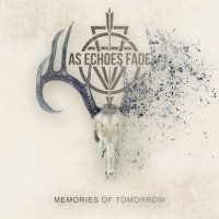 As Echoes Fade-Memories Of Tomorrow