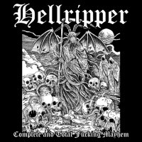 Hellripper-Complete And Total Fucking Mayhem