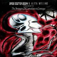 Droid Sector Decay & Aleta Welling ‎ — The Strategies Of Contradiction & Grotesque (2015)