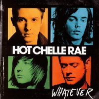 Hot Chelle Rae-Whatever