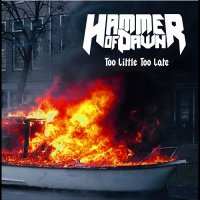 Hammer Of Dawn-Too Little Too Late