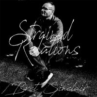 Bret Sinclair — Strained Relations (2017)