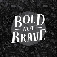 Bold Not Brave — Bold Not Brave (2017)